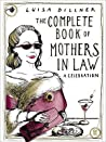 The Complete Book of Mothers-in-Law: A Celebration