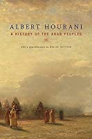 A History of the Arab Peoples with a New Afterword