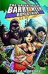 The Adventures of Barry Ween, Boy Genius 4: Gorilla Warfare