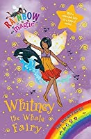 Whitney The Whale Fairy (Rainbow Magic)