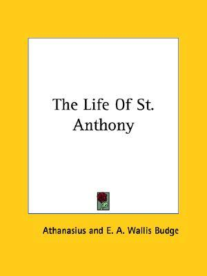 The Life Of St. Anthony