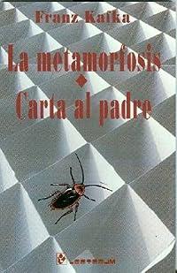 La Metamorfosis y Carta Al Padre