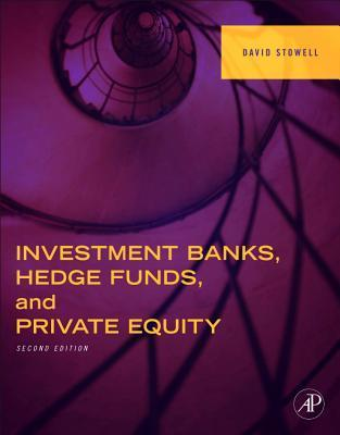 Investment Banks, Hedge Funds, and Pivate Equity