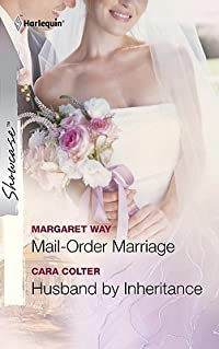 Mail-Order Marriage & Husband by Inheritance