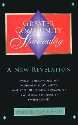 Greater Community Spirituality: A New Revelation
