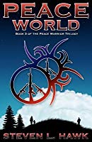 Peace World (The Peace Warrior, #3)