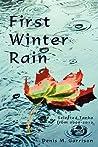 First Winter Rain by Denis M. Garrison