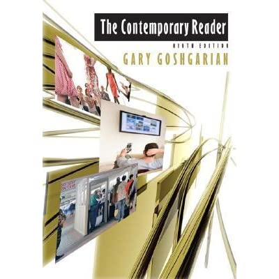 The contemporary reader by gary goshgarian fandeluxe Choice Image