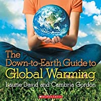 Down to Earth Guide to Global Warming