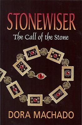 The Call of the Stone by Dora Machado