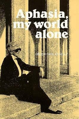 Aphasia, My World Alone a Personal Record