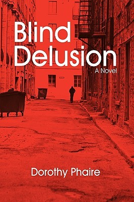 Blind Delusion
