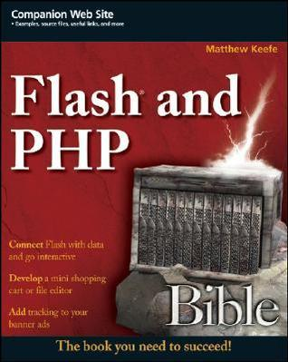 Matthew Keefe] Flash and PHP Bible