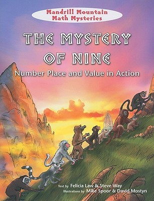 The Mystery Of Nine: Number Place And Value In Action (Mandrill Mountain Math Mysteries)