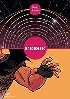 L'eroe: Libro uno