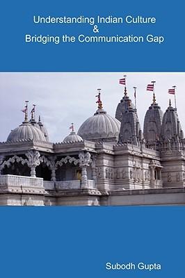 Understanding Indian Culture & Bridging the Communication Gap by Subodh Gupta