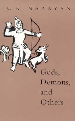 Gods, Demons, and Others by R.K. Narayan