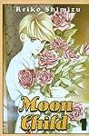 Moon Child, Volume 1