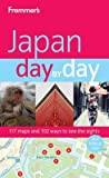 Frommer's Japan Day by Day (Frommer's Day by Day - Full Size)