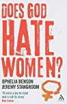 Does God Hate Women? by Ophelia Benson