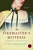 The Firemaster's Mistress (Francis Quoynt #1)