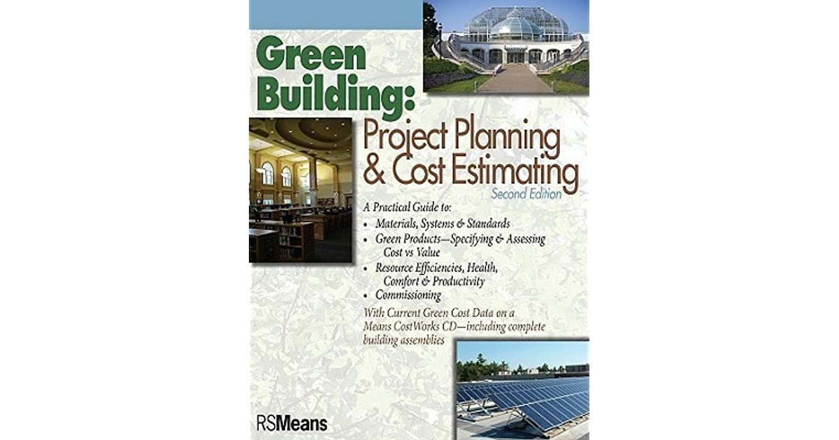 Green Building: Project Planning & Cost Estimating by RSMeans
