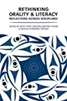 Orality and Literacy: Reflections Across Disciplines