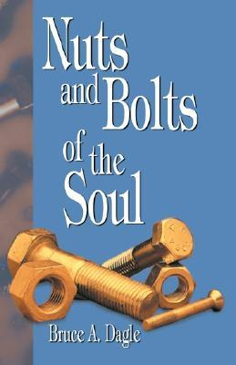 Nuts and Bolts of the Soul