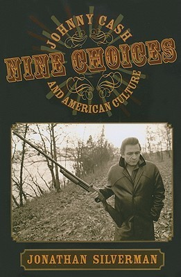 Nine Choices- Johnny Cash and American Culture