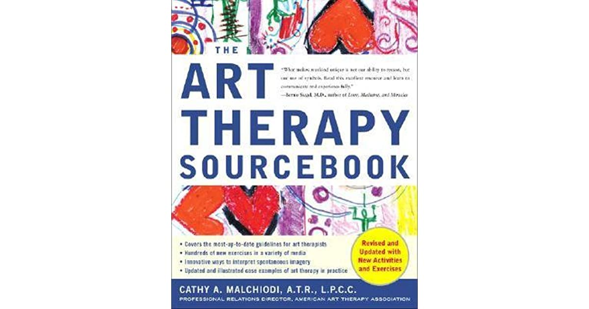 The art therapy sourcebook by cathy a malchiodi negle Choice Image