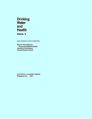 Drinking Water and Health,: Volume 4