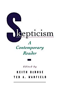 Skepticism: A Contemporary Reader