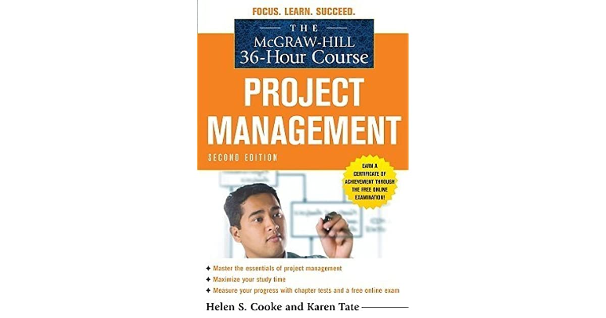 The Mcgraw Hill 36 Hour Course Project Management By Helen S Cooke