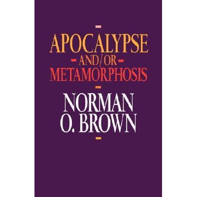 norman o brown apocalypse and or metamorphosis pdf