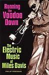 Running the Voodoo Down by Phil Freeman