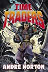 Time Traders by Andre Norton