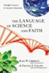 The Language of Science and Faith: Straight Answers to Genuine Questions