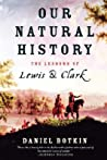 Our Natural History: The Lessons of Lewis and Clark