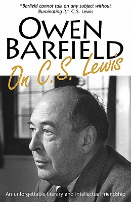 Owen Barfield on C.S. Lewis by Owen Barfield