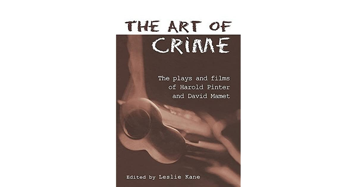 The Plays and Film of Harold Pinter and David Mamet, 1st Edition