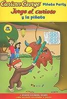 Jorge el curioso y la pinata / Curious George Pinata Party Spanish/English Bilingual Edition (CGTV Reader)