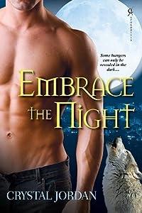 Embrace the Night (Night #1)