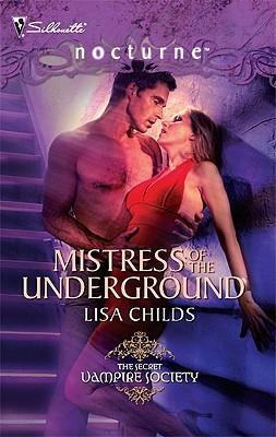 Mistress of the Underground (Secret Vampire Society #4)
