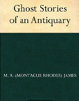More Ghost Stories of an Antiquary by M.R. James