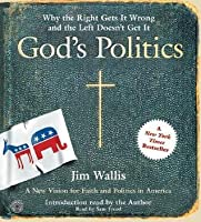 God's Politics CD: Why the Right Gets It Wrong and the Left Doesn't Get It