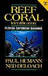 Reef Coral Identification: Florida Caribbean Bahamas