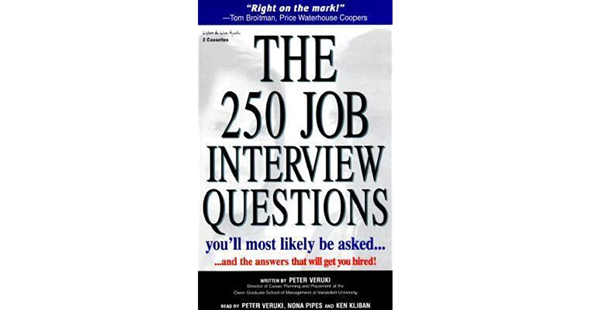 The 250 Job Interview Questions You Ll Most Likely Be