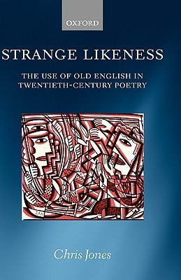 Strange-Likeness-The-Use-of-Old-English-in-Twentieth-Century-Poetry