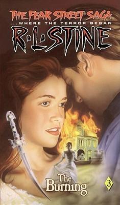 The Burning (The Fear Street Saga, #3)