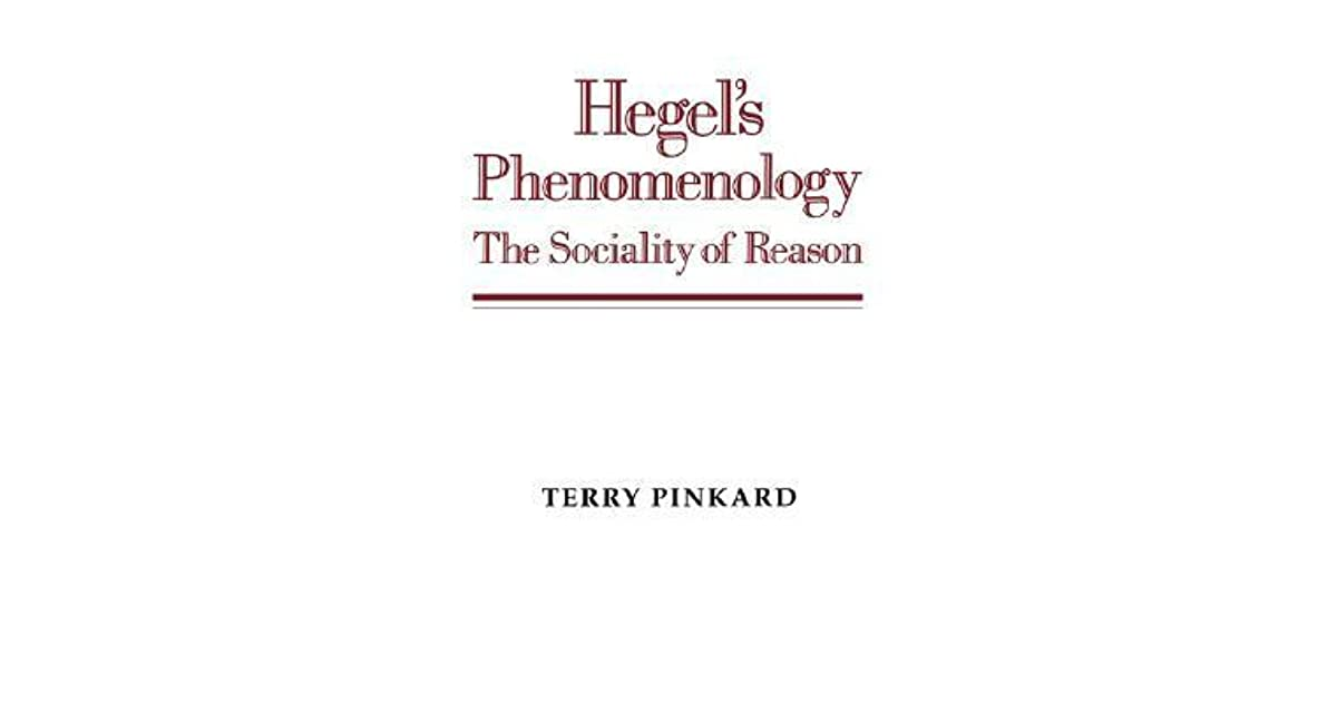 Hegels phenomenology the sociality of reason by terry p pinkard fandeluxe Gallery